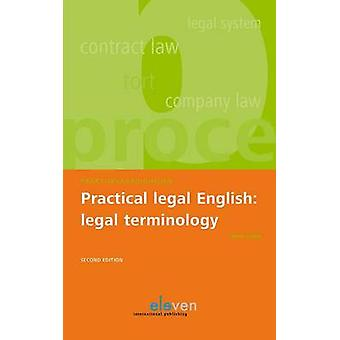 Practical Legal English - Legal Terminology by Helen Gubby - 978946236