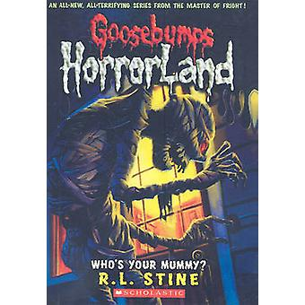 Who's Your Mummy? by R L Stine - 9780606053280 Book