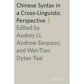 Chinese Syntax in a CrossLinguistic Perspective by Tsai & WeiTien Dylan