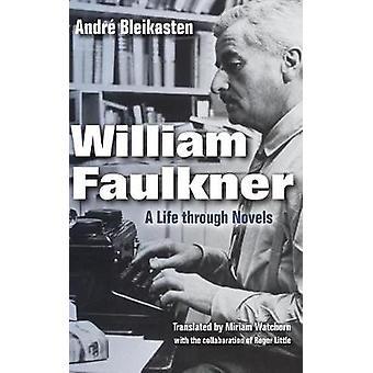 William Faulkner by Andre Bleikasten