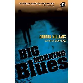 Big Morning Blues by Williams & Gordon