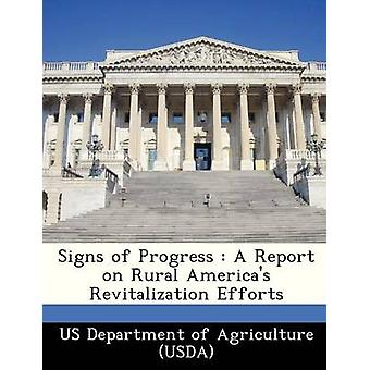 Signs of Progress  A Report on Rural Americas Revitalization Efforts by US Department of Agriculture USDA