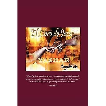 El Libro de Jaser YASHAR por Sin & Sorgalim