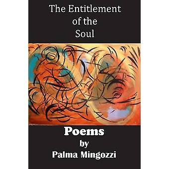 The Entitlement of the Soul by Mingozzi & Palma
