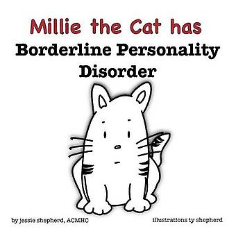 Mille the Cat has Borderline Personality Disorder by Shepherd & Jessie