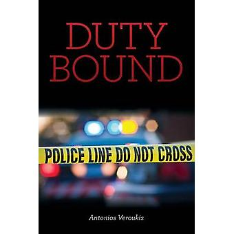 DUTY BOUND by Veroukis & Anthony