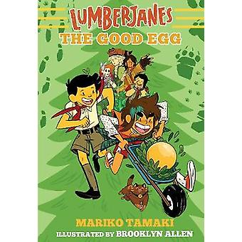 Lumberjanes - The Good Egg (Lumberjanes #3) by Mariko Tamaki - 9781419