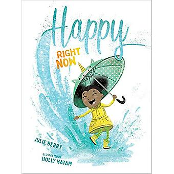 Happy Right Now by Julie Berry - 9781683643524 Book