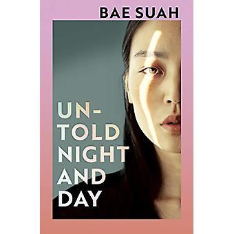 Untold Night and Day by Bae Suah - 9781787331600 Book