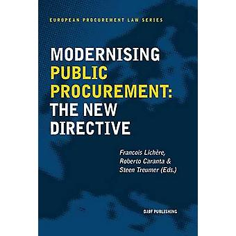 Modernising Public Procurement - The New Directive by Francois Lichere