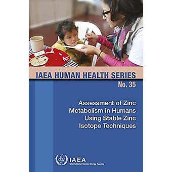 Évaluation du métabolisme du zinc chez l'homme à l'aide de Tec isotopes stables du zinc