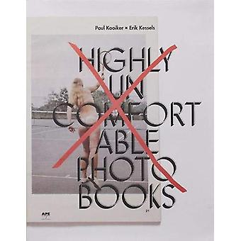 Highly Uncomfortable Photo Books by Erik Kessels - 9789493146303 Book