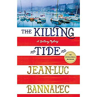 The Killing Tide - A Brittany Mystery by Jean-Luc Bannalec - 978125017