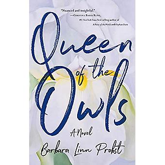 Queen of the Owls by Barbara Linn Probst - 9781631528903 Book
