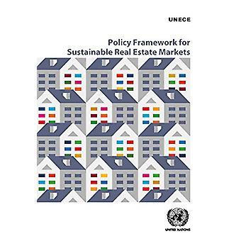 Policy Framework for Sustainable Real Estate Markets by United Nation