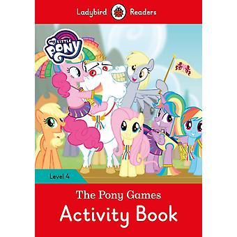 My Little Pony The Pony Games Activity par team Ladybird Readers