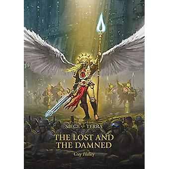 The Lost and the Damned by Guy Haley - 9781781939444 Book