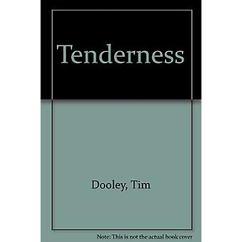 Tenderness by Tim Dooley - 9781902382647 Book