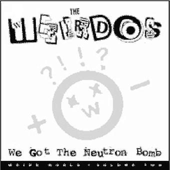 Weirdos - We Got the Neutron Bomb [Vinyl] USA import