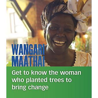 Wangari Maathai by Crayton & Lisa A.