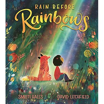 Rain Before Rainbows by Halls & Smriti
