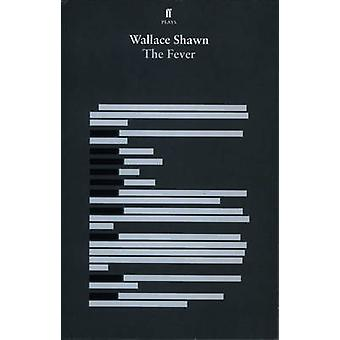 The Fever by Shawn & Wallace