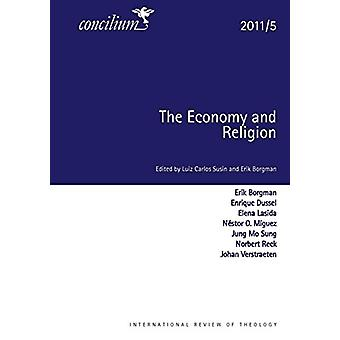 Concilium 2011/5 Economy and Religion by Luiz Carols Susin - 97803340
