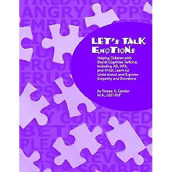 Let's Talk Emotions af Teresa A. Cardon - 9781931282598 Book
