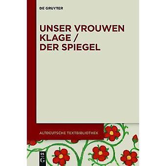 Unser Vrouwen Klage / Der Spiegel by Edgar Buttner - 9783110486568 Bo