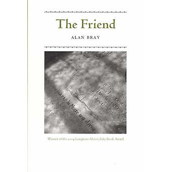 The Friend by Alan Bray