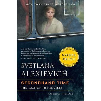 Tempo di seconda mano di Svetlana Alexievich & Tradotto da Bela Shayevich