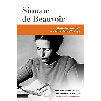 Les Bouches inutiles et autres écrits littéraires de Simone de Beauvoir