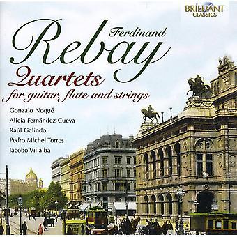 Ferdinand Rebay - Ferdinand Rebay: Quartets for Guitar, Flute & Strings [CD] USA import
