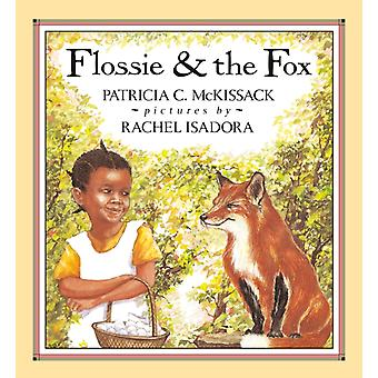 Flossie and the Fox by Patricia McKissack & Illustrated by Rachel Isadora