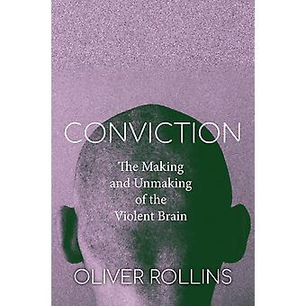 Conviction by Oliver Rollins
