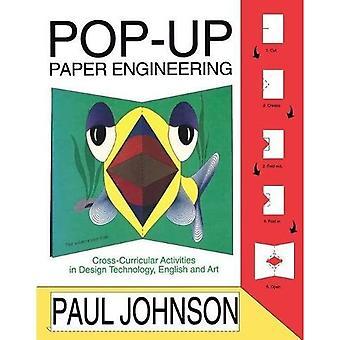 Pop-up Paper Engineering: Fächerübergreifende Aktivitäten in Design Engineering Technology, Englisch und Kunst