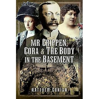 Mr Crippen Cora and the Body in the Basement