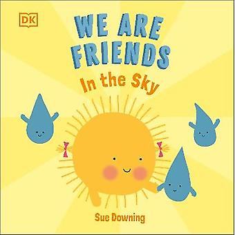 We Are Friends: In The Sky