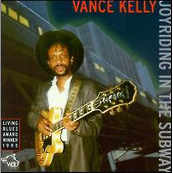 Vance Kelly - Joyriding in the Subway [CD] USA import