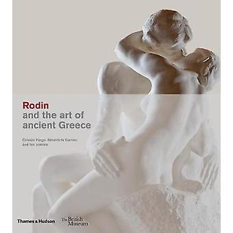 Rodin and the art of ancient Greece by Ian Jenkins - 9780500480304 Bo