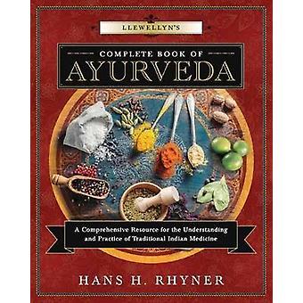 Livre complet de Llewellyn de l'Ayurveda - une ressource complète pour les Nations Unies