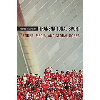 Kansainvälinen Sport - sukupuoli - Media - ja Global Korean Rachael Miy