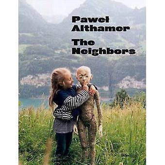 Pawel Althamer - The Neighbors by Gioni Massimo - 9780847844234 Book