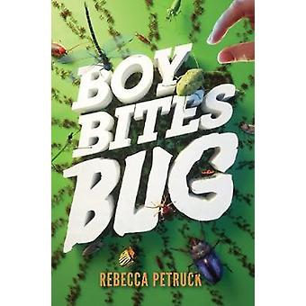 Chico las picaduras de insecto por Rebecca Petruck - libro 9781419721410