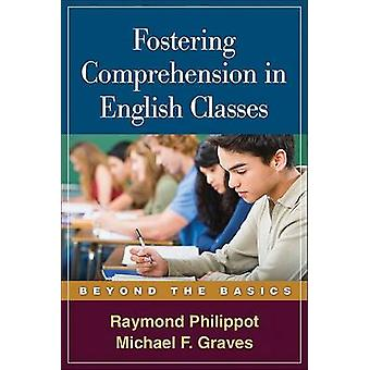 Fostering Comprehension in English Classes by Raymond Philippot - Mic