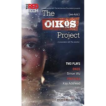 Oikos projekt - to skuespil af Simon Wu - Kay Adshead - 978184943005