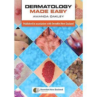 Dermatology Made Easy by Amanda Oakley - 9781907904820 Book