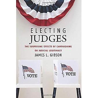 Wahl Richter: Die überraschende Effekte der Kampagne auf gerichtliche Legitimation
