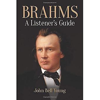 Brahms: Van een luisteraar gids