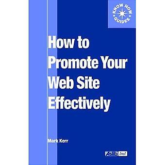 Hvordan man skal fremme webområdet effektivt (Aslib vet hvordan guider)